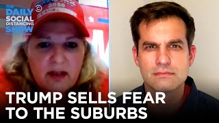 Why Do White Suburban Women Still Support Trump? | The Daily Social Distancing Show