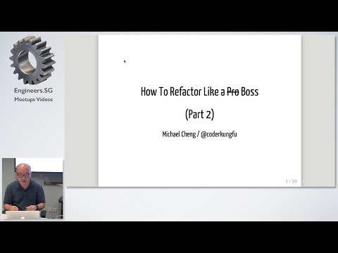 How to Refactor Like a Boss - Part 2 - Singapore PHP User Group