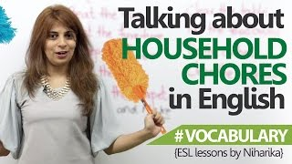 English Lesson - Talking about household chores in English ( Free English speaking Lessons)
