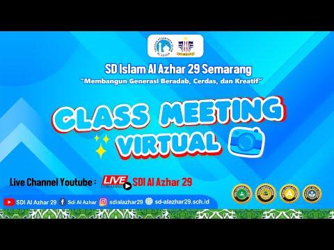 Pembukaan Class Meeting Virtual