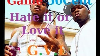 50 Cent feat The Game - Hate It Or Love It Traduction Française