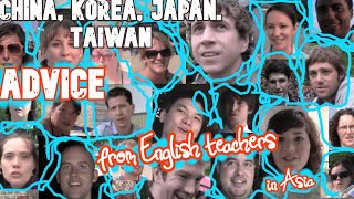 Advice on teaching English abroad (in East Asia) from 26 ESL teachers