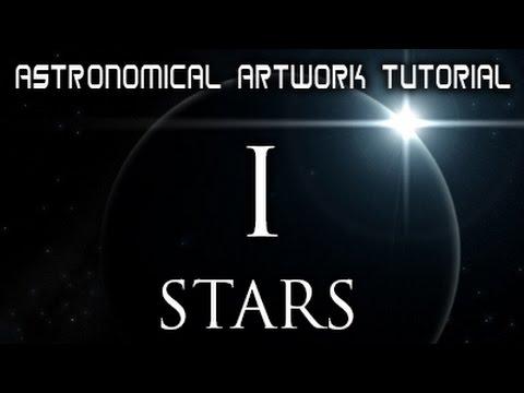 Astronomical Artwork Tutorial I: Stars