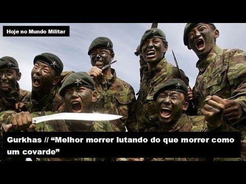 """Gurkhas, """"melhor morrer lutando do que morrer como um covarde"""""""