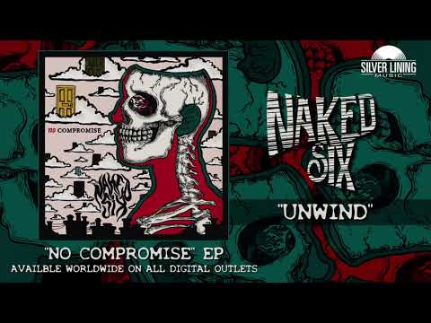 Naked Six - Unwind (Official Track) Mp3