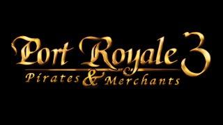 Port Royale 3 Учимся зарабатывать!