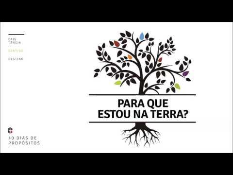 Ob. Rodrigo de Lima // Para que estou na Terra? // 40 dias de Propósitos
