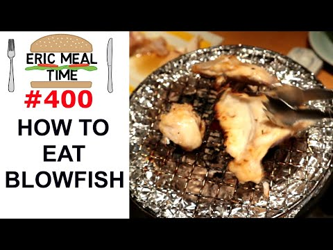 Japanese BLOWFISH - Eric Meal Time #400