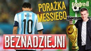 Beznadziejna Argentyna - Messi żegna marzenia o Mundialu i Złotej Piłce