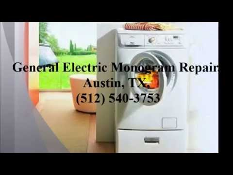General Electric Monogram Repair, Austin, TX, (512) 540-3753