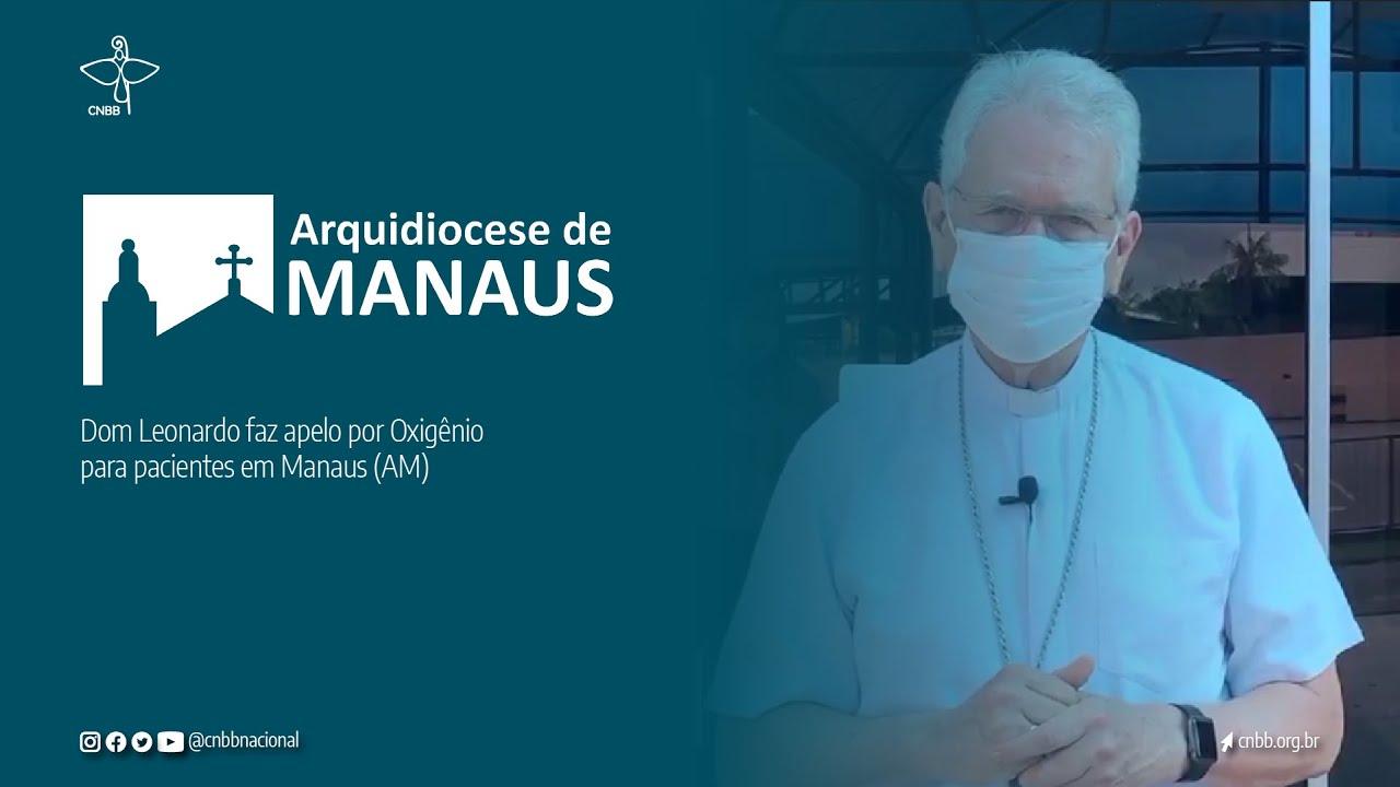 RN 1 da CNBB arrecada doações e Arcebispo de Manaus faz apelo por ajuda aos pacientes com Covid-19