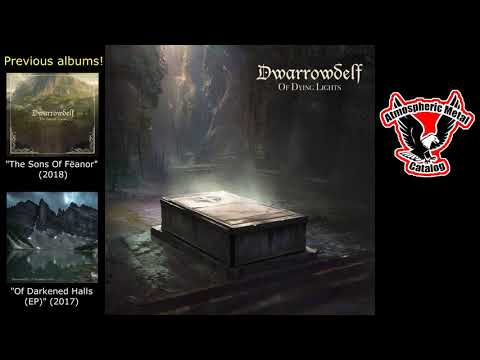 "Dwarrowdelf   ""Of Dying Lights"" (Full Album - 2019) (Great Britain) Mp3"