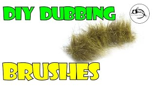 DIY Dubbing Brushes by Fly Fish Food