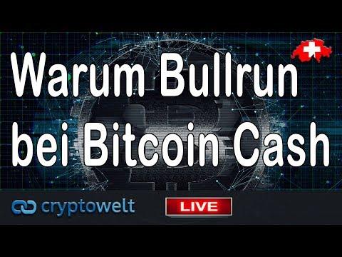 Warum Bullrun bei Bitcoin Cash? / News Bitcoin – Blockchain und Co.