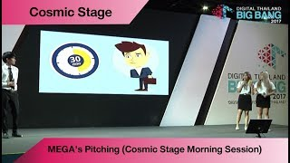 MEGA's Pitching (Cosmic Stage Morning Session)