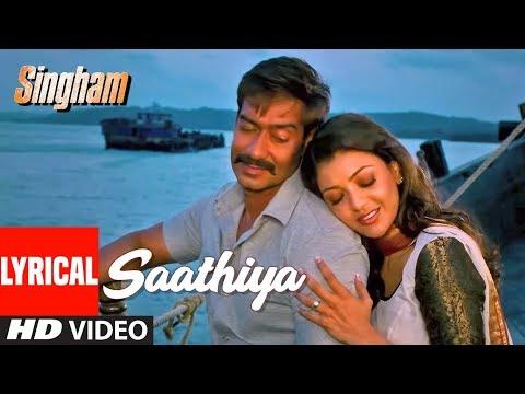 Lyrical Video: Saathiya | Singham | Ajay Devgan, Kajal Aggarwal