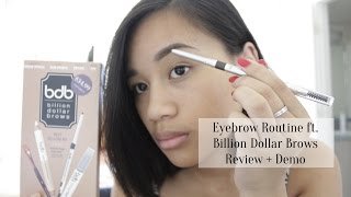 Eyebrow Routine ft. Billion Dollar Brows Review + Demo Thumbnail