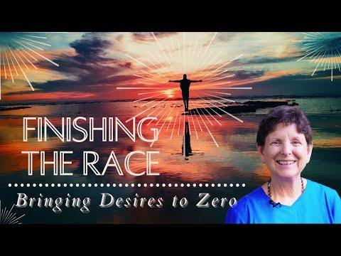 Bringing Desires to Zero — Finishing the Race #9