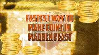 *FASTEST* WAY TO MAKE COINS IN MADDEN FEAST! MAKE MILLIONS SUPER EASY! Madden Overdrive Coin Method