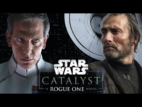 Secrets Revealed From Catalyst: A Rogue One Novel - Orson Krennic, Galen Erso, & More!