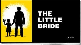 The Little Bride: A Chick Tract
