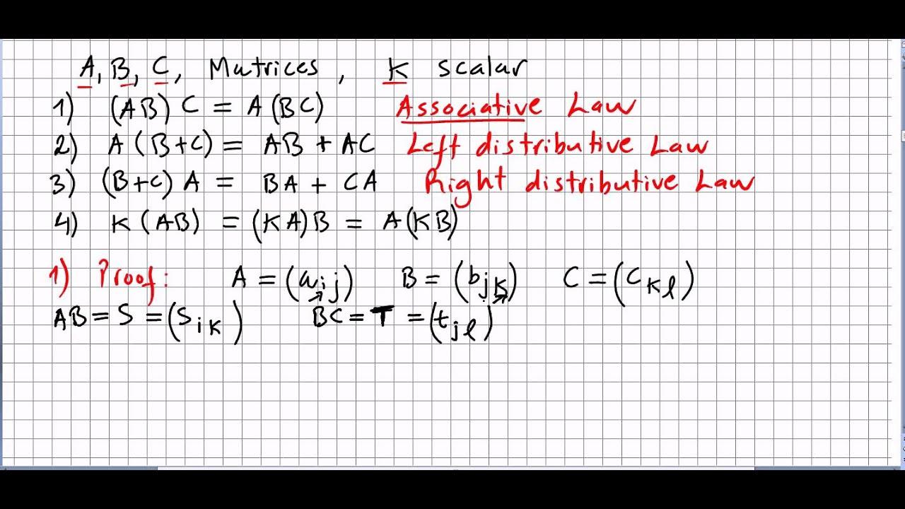 Linear Algebra 57, Matrix Multiplication, Properties and