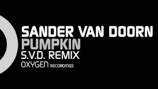 Sander van Doorn - Pumpkin (S.V.D. Remix)