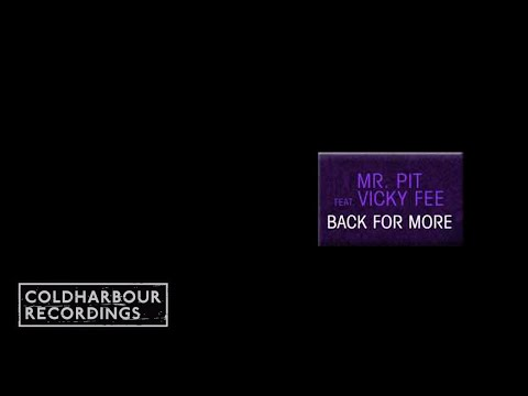 Mr. Pit feat. Vicky Fee - Back For More (Funabashi Remix Dub) (CLHR052)
