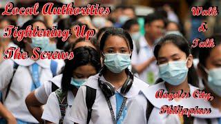 PHILIPPINES LOCAL AUTHORITIES ARE TIGHTENING UP THE SCREWS - WALK & TALK : ANGELES CITY, PHILIPPINES