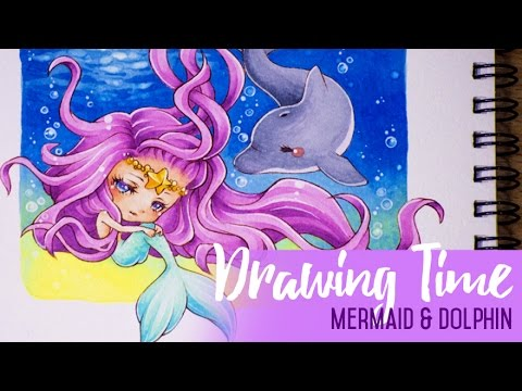 Drawing Time - Mermaid and Dolphin (COLLABORATION)