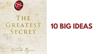 Download THE GREATEST SECRET by Rhonda Byrne | 10 Big Ideas | Book Summary
