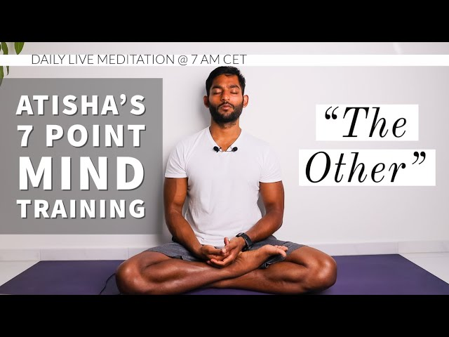 #24. The other is the hell | Atisha's 7 Point Mind Training