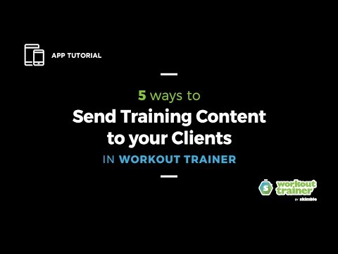 App Tutorial: 5 Ways to Send Training Content to your Clients in Workout Trainer thumbnail