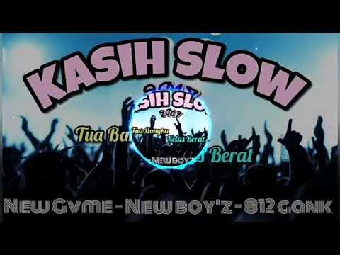 Kasih Slow Tempo  New Boyz Rap ft New Gvme, 812 Gank