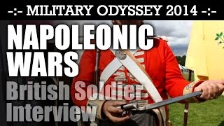NAPOLEONIC British Infantry Soldier Interview Military Odyssey 2014 | HD