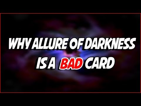 YuGiOh Why Allure of Darkness Is A BAD Card!?