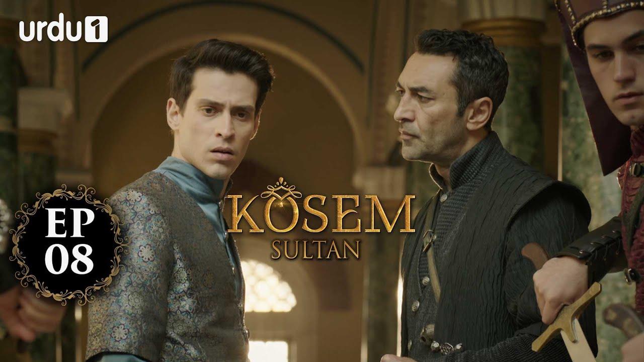 Kosem Sultan | Episode 08 | Turkish Drama | Urdu Dubbing | Urdu1 TV | 14 November 2020