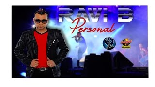 chutney soca monarch semi final 2016 ravi b personal