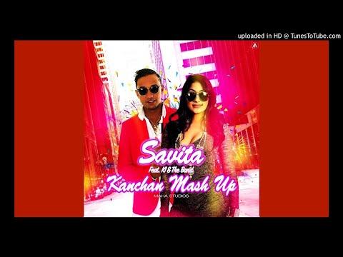 Savita Singh & K.I & The Band - Kanchan Mashup [ Chutney Remix 2018 ]