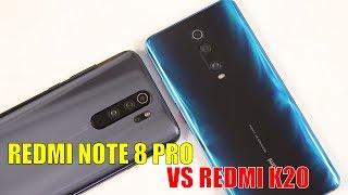 So sánh chi tiết Redmi Note 8 Pro vs Redmi K20 trên 5 triệu mua điện thoại gì?