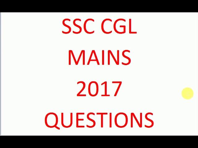 SSC CGL MAINS 21st Feb 2017 SOLUTION.