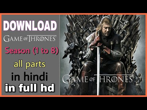 How To | Download | Game Of Thrones | All Seasons | In Hindi |