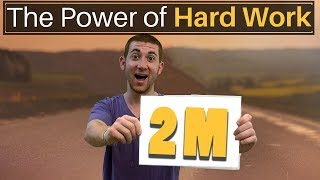 The Power of Hard Work