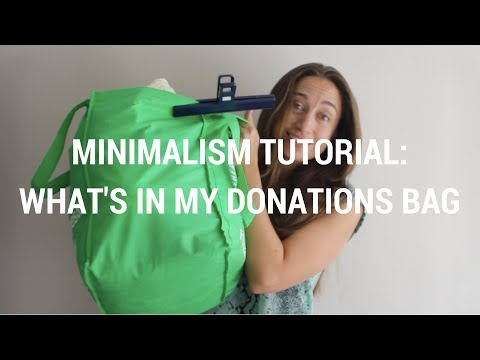 Minimalism Tutorial 32: What's In My Donations Bag