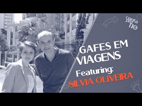 Gafes em viagens: quem nunca? Com Silvia Oliveira