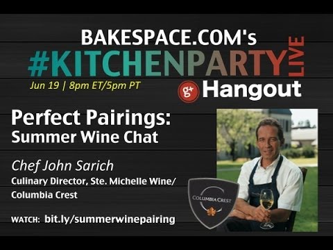 Perfect Pairings: Summer Wine Chat w/ Columbia Crest Part 1 #KitchenParty