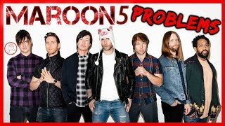 Problems I Have With Maroon 5 & Adam Levine