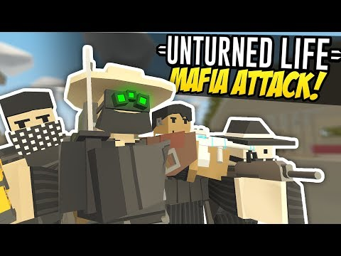 MAFIA ATTACK - Unturned Life Roleplay #212