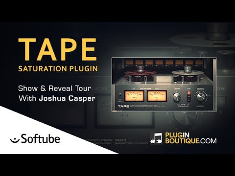 TAPE Saturation Plugin By Softube – Show & Reveal With Joshua Casper