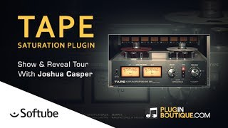 TAPE Saturation Plugin By Softube – Show Reveal With Joshua Casper